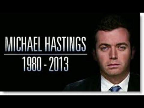 The murder of journalist Michael Hastings
