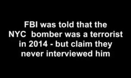 FBI was told in 2014 that the NYC bomber was a terrorist