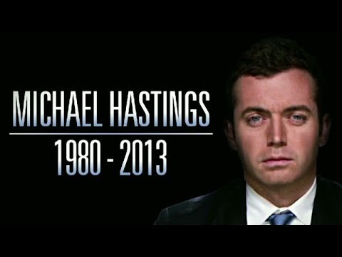 The murder of journalist Michael Hastings