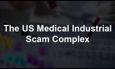 The US Medical Industrial Scam Complex