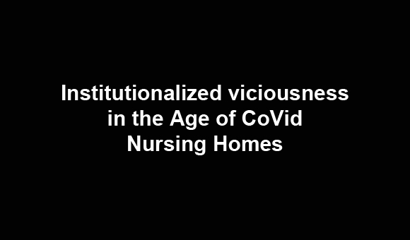 Institutionalized viciousness