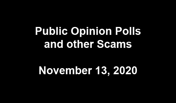 Public Opinion Polls and other Scams