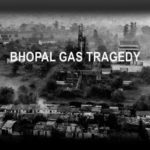 Remembering Bhopal