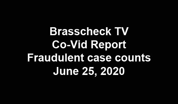 Update – Fraudulent test, fraudulent case counts