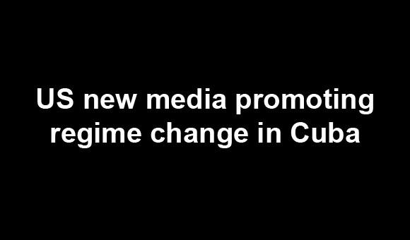 US news media promoting regime change in Cuba