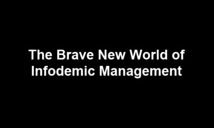 The brave new world of infodemic management