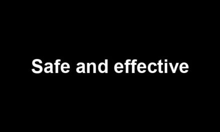 Safe and Effective